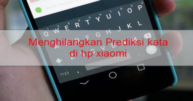 Cara Menghilangkan Prediksi Kata Di Xiaomi Redmi Note 4