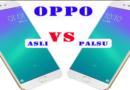 cara membedakan oppo asli dengan replika